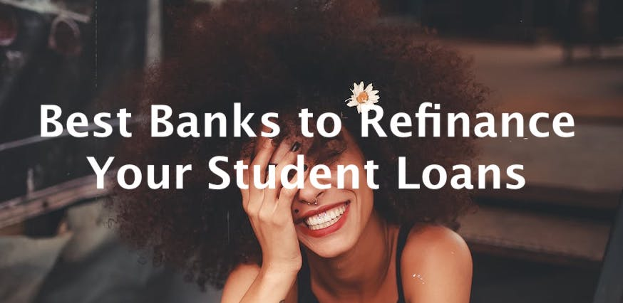 best banks to refinance student loans